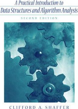 Practical Introduction to Data Structures and Algorithm Analysis (C++ Edition)