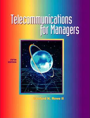 Telecommunications for Managers