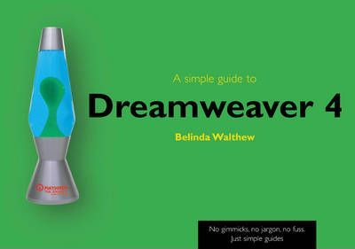 A Simple Guide to Dreamweaver 4