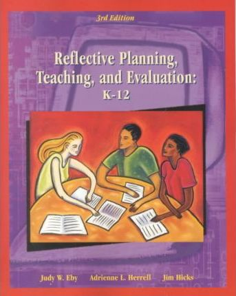 Reflective Planning, Teaching and Evaluation