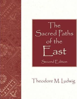 The Sacred Paths of the East
