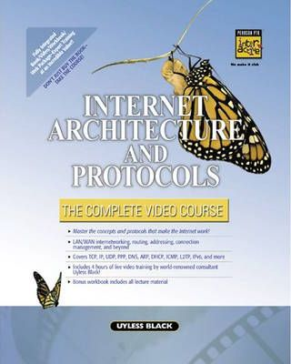 Internet Architecture and Protocols - The Complete Video Course