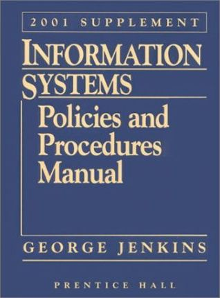 Information Systems Policies and Procedures Manual, 2001 Supplement