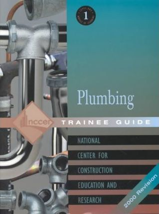 Plumbing: Trainee Guide Level 1