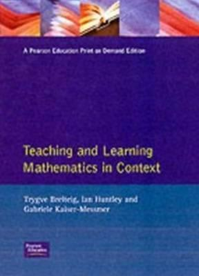 Teaching Learning Mathematics In Context