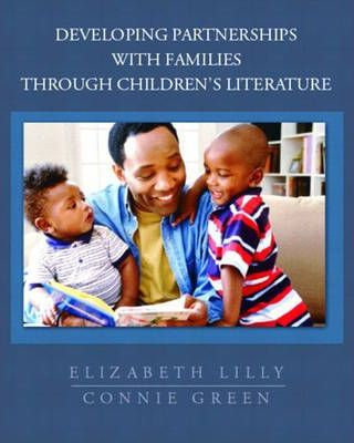 Developing Partnerships with Families through Childrens Literature