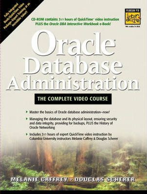 Oracle Database Administration -- The Complete Video Course