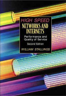High Speed Networks and Internets