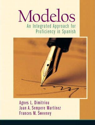 !Modelos! An Integrated Approach for Proficiency in Spanish