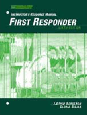 First Responder: Instructors Resource Manual
