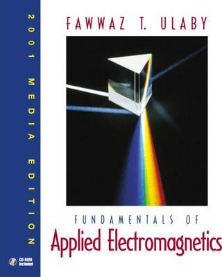 Fundamentals of Applied Electromagnets: 2001 Media Edition