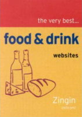 The Very Best Food and Drink Web Sites from Zingin.Com