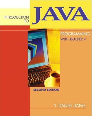 Introduction to Java Programming with JBuilder 4/5/6/7