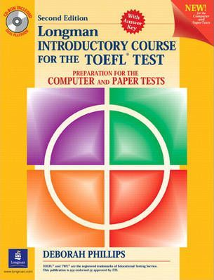 Longman Introductory Course for the TOEFL Test: Preparation for the Computer and Paper Tests, with CD-ROM and Answer Key,