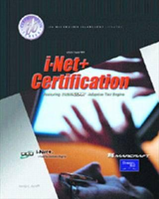 I-NET+ Certification Training Guide Package (Text and Lab Manual)