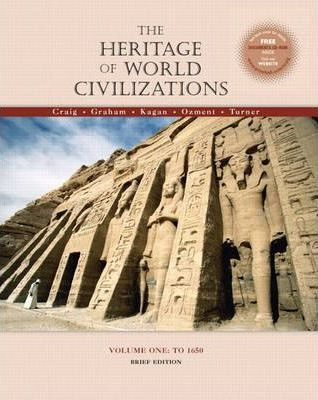 The Heritage of World Civilizations: v. 1