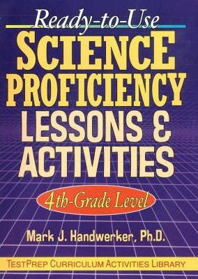 Ready-to-use Science Proficiency Lessons and Activities: Grade 4