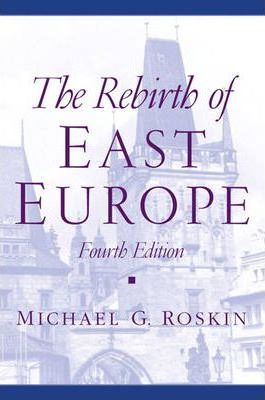 The Rebirth of East Europe