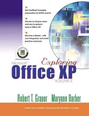 Exploring Microsoft Office Xp Professional: v. 2