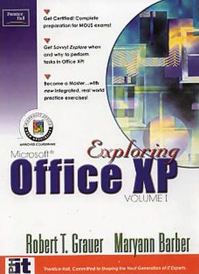Exploring Microsoft Office XP Professional: v. 1