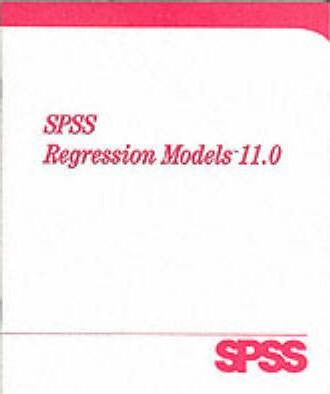 SPSS 11.0 Regression Models