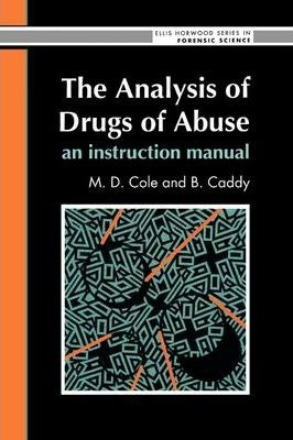 The Analysis of Drugs of Abuse