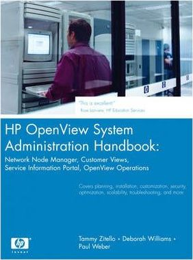 HP OpenView System Administration Handbook