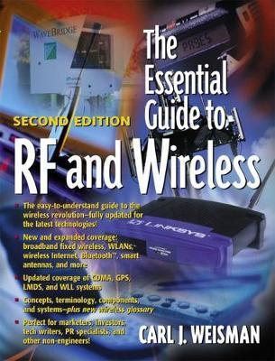 The Essential Guide to RF and Wireless