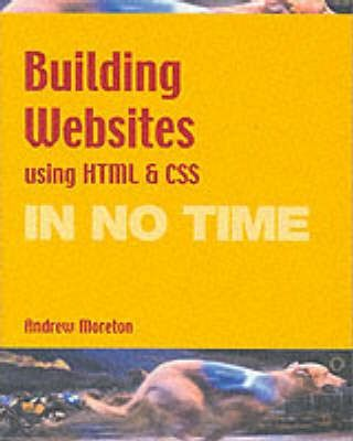 Building websites using HTML & CSS In No Time