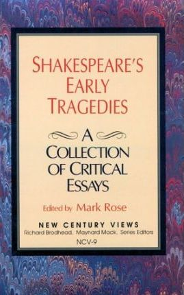 Shakespeares Early Tragedies