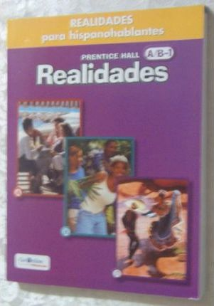 Prentice Hall Realidades Para Hispanohablantes Workbook Level A/B/1