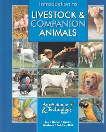 Interstate Introduction to Livestock Student Edition Hardcover Grades 9 and 10 Third Edition 2004