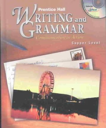 Prentice Hall Writing and Grammar Grade 6 Student Edition 2nd Edition 2004