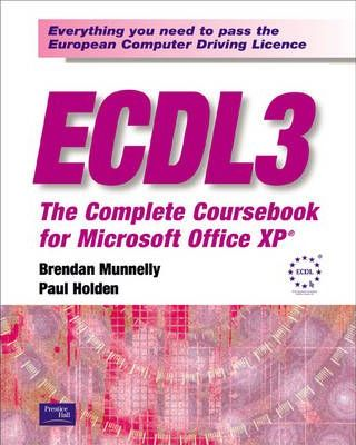 ECDL 3: The Complete Coursebook for Office XP