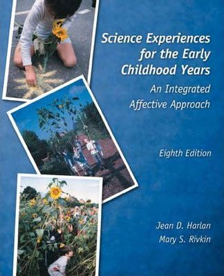 Science Experiences for the Early Childhood Years