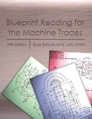 Blueprint Reading for Machine Technology