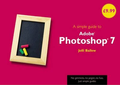 A Simple Guide to Photoshop 7