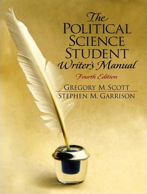 The Political Science Student Writers Manual