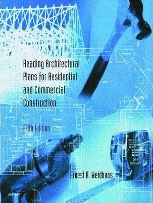 Reading Architectural Plans for Residential and Commercial Construction
