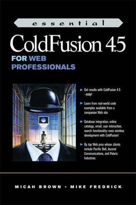 Essential Cold Fusion 4.5 for Web Professionals