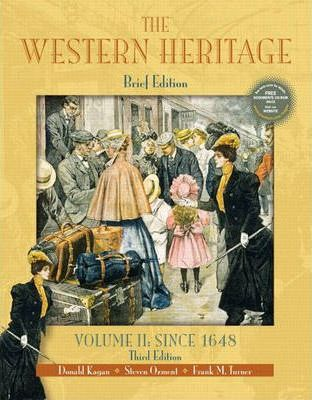 The Western Heritage, Volume II  Since 1648, Brief Edition