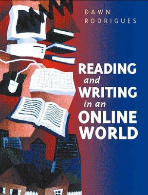 Reading and Writing in the Online World
