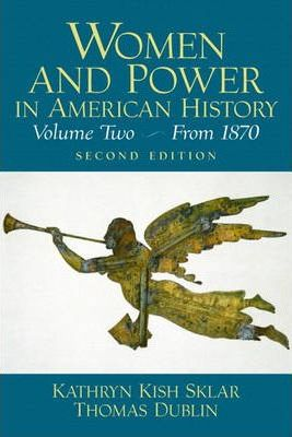 Women and Power in American History: V. 2