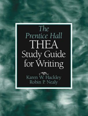 The Prentice Hall THEA Study Guide for Writing