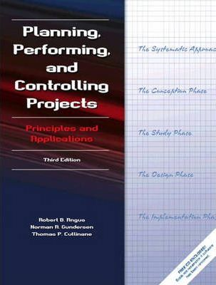 Planning, Performing and Controlling Projects