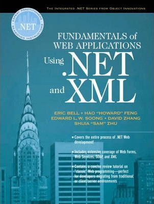 Fundamentals of Web Applications Using.NET and XML