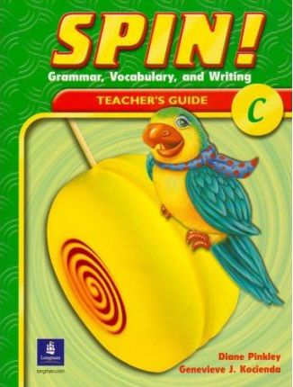 Spin! Grammar, Vocabulary, and Writing: Teacher's Guide Level C