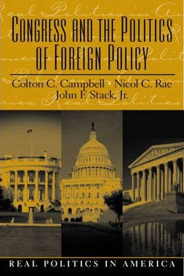 Congress and the Politics of Foreign Policy