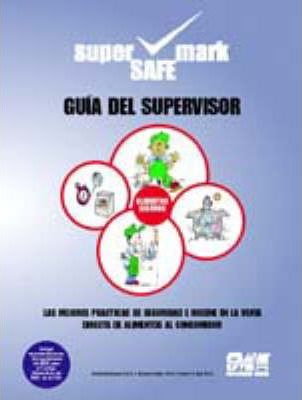 Retail Grocers Spanish Supervisors Guide to Food Safety and Sanitation