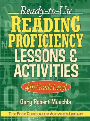 Ready to Use Reading Proficiency Lessons and Activities: 4th Grade Level